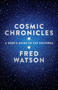 Book Fred Watson Cosmic Chronicles